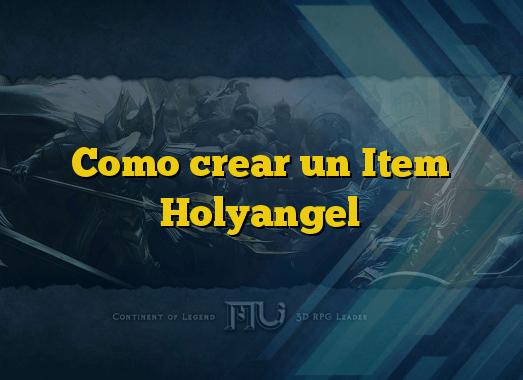 Como crear un Item Holyangel