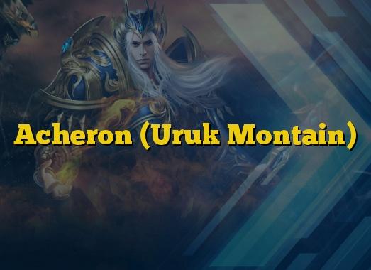 Acheron (Uruk Montain)