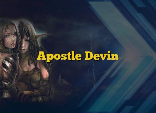 Apostle Devin