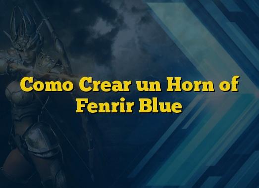 Como Crear un Horn of Fenrir Blue