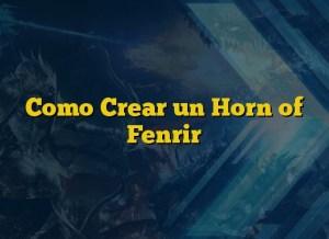 Como Crear un Horn of Fenrir
