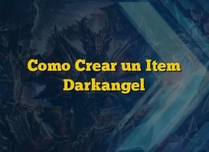 Como Crear un Item Darkangel