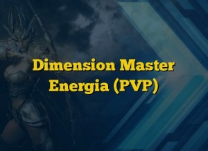 Dimension Master Energia (PVP)