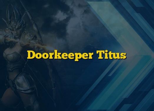 Doorkeeper Titus