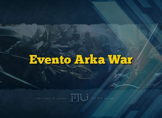 Evento Arka War