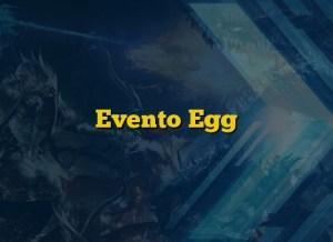 Evento Egg