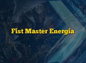 Fist Master Energia