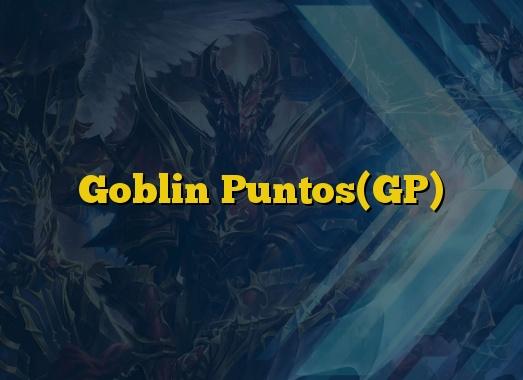Goblin Puntos(GP)