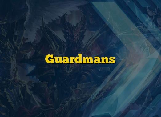 Guardmans