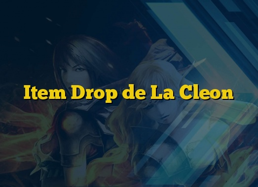 Item Drop de La Cleon