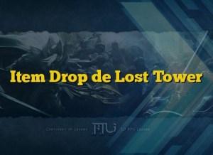 Item Drop de Lost Tower