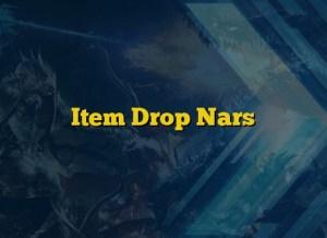 Item Drop Nars
