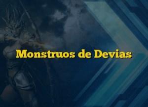Monstruos de Devias