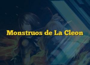 Monstruos de La Cleon