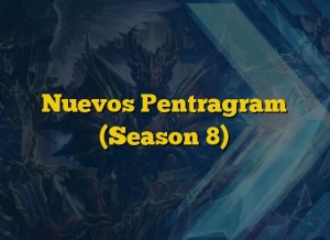 Nuevos Pentragram (Season 8)