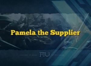 Pamela the Supplier