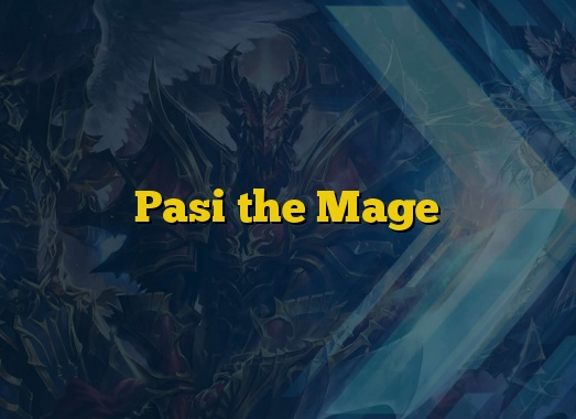 Pasi the Mage