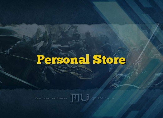 Personal Store