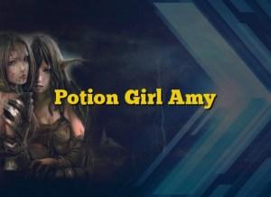 Potion Girl Amy