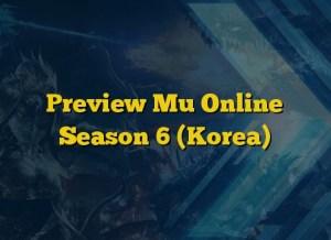 Preview Mu Online Season 6 (Korea)