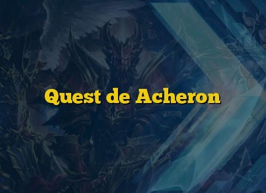 Quest de Acheron