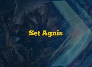 Set Agnis
