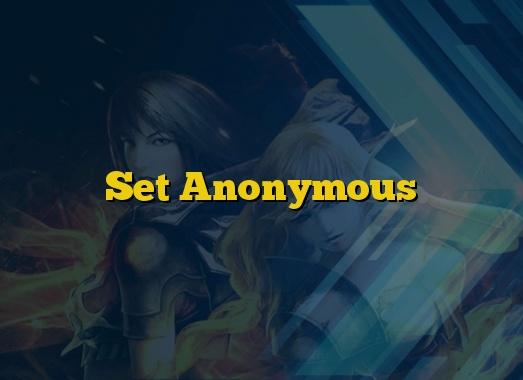 Set Anonymous