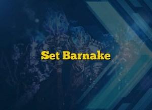 Set Barnake