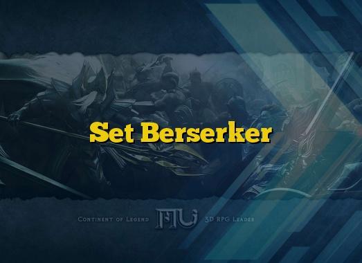 Set Berserker