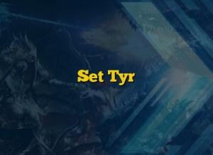 Set Tyr