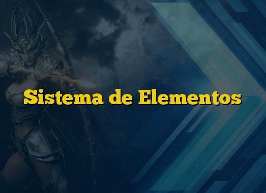 Sistema de Elementos