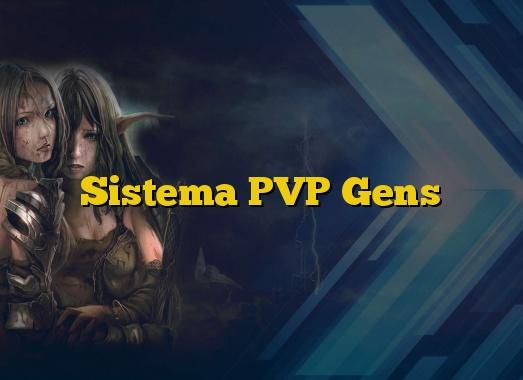 Sistema PVP Gens