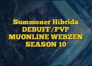 Summoner Híbrida DEBUFF/PVP MUONLINE WEBZEN SEASON 10