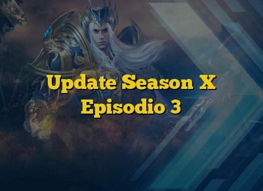 Update Season X Episodio 3