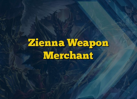 Zienna Weapon Merchant