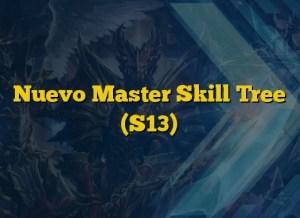 Nuevo Master Skill Tree (S13)