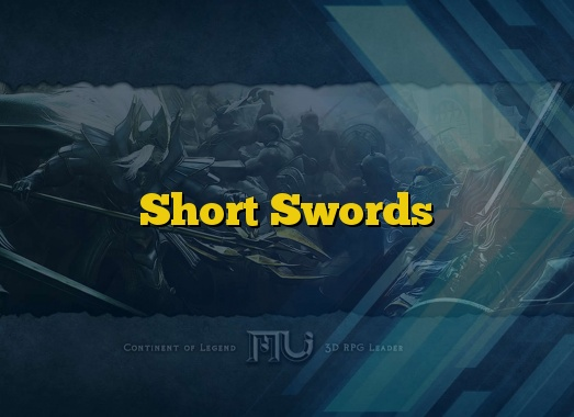 Short Swords
