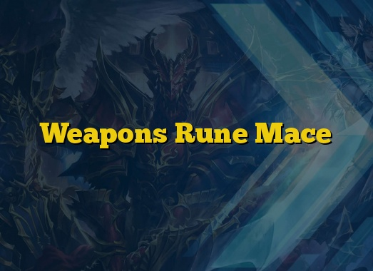 Weapons Rune Mace