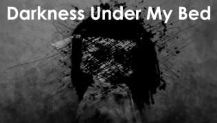 Darkness Under My Bed Todas las ubicaciones de los recuerdos y los primeros mapeos
