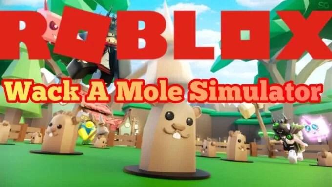 Roblox Wack a Mole Simulator - Lista de Códigos Mayo 2021