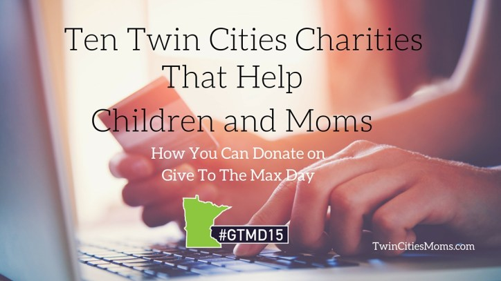 Give To The Max Day Twin Cities Moms