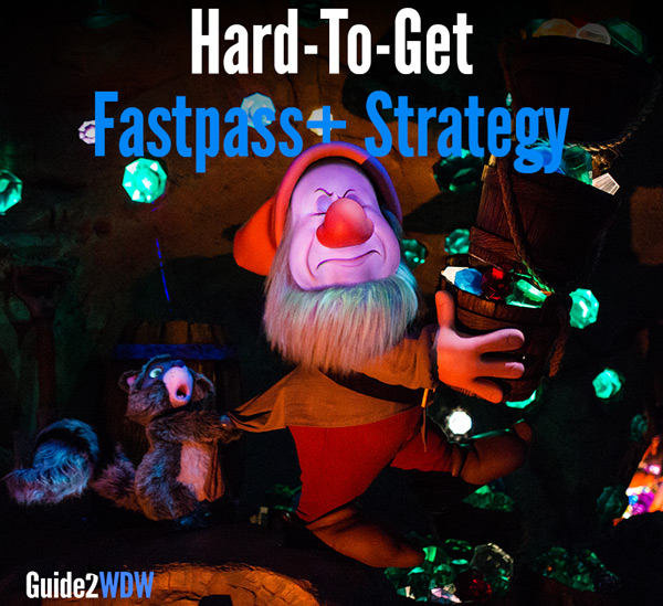 Strategy for securing hard-to-get Fastpass+ reservations - Guide2WDW