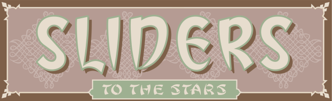 Sliders to the Stars
