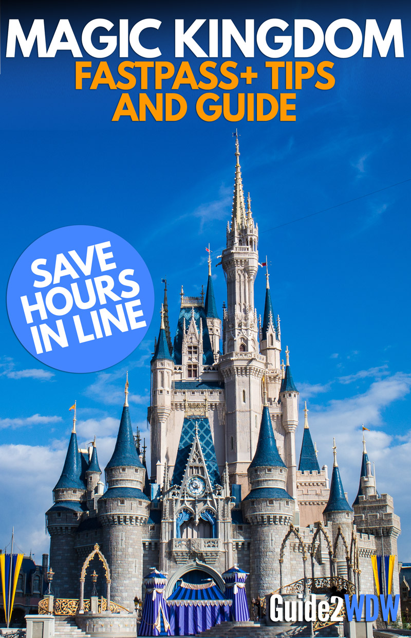 magic kingdom fastpass tips and guide guide2wdw