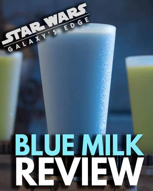 Blue Milk Review - Star Wars Galaxy's Edge - Disneyland and Disney World Food