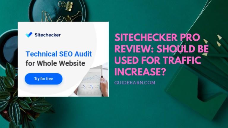 Sitechecker Pro Review