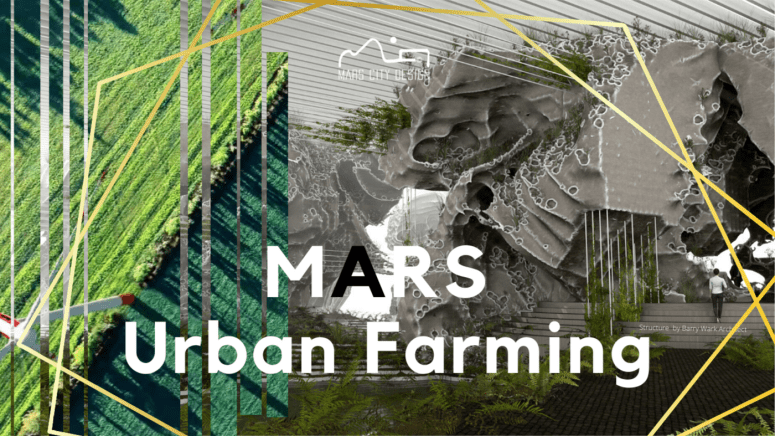Mars City Design Challenge 2020 - Design Food Supply Systems and Infrastructure
