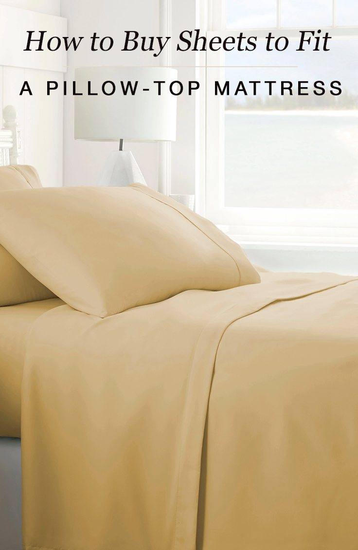 buy sheets to fit a pillow top mattress