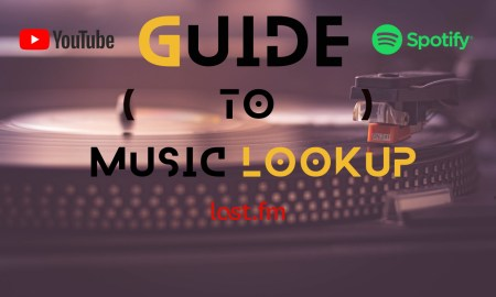 Music lookup guide discovering Tunes spotify youtube last fm music match