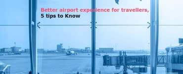 Better airport experience for travellers,